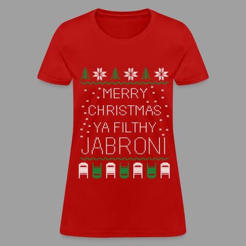 Merry Christmas Ya Filthy Jabroni (Women's) - Women's T-Shirt
