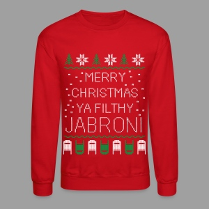 Merry Christmas Ya Filthy Jabroni (Sweater) - Crewneck Sweatshirt