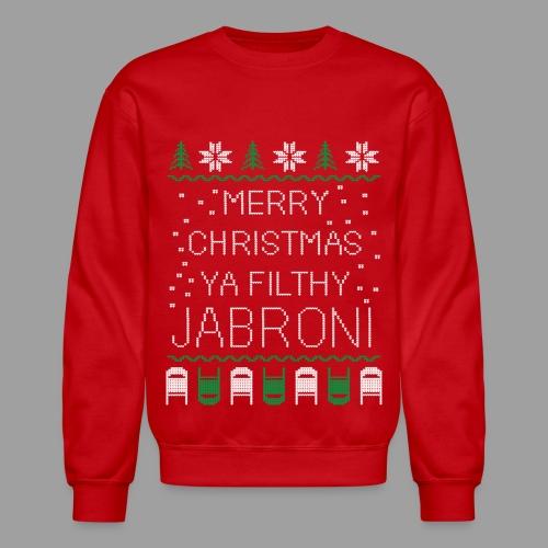 Merry Christmas Ya Filthy Jabroni (Sweater) - Crewneck Sweatshirt
