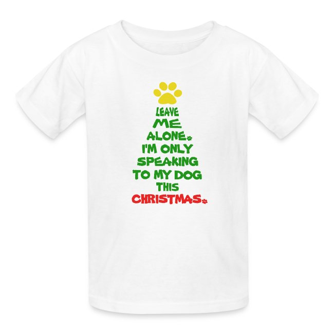 dc6140c08 LaughingShirtsAndGifts | Only Speaking To My Dog This Christmas ...