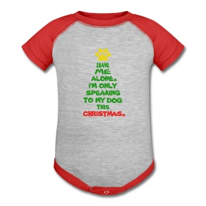 Only Speaking To My Dog This Christmas Shirt - Baby Contrast One Piece