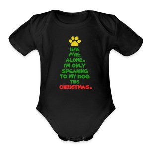 Only Speaking To My Dog This Christmas Shirt - Short Sleeve Baby Bodysuit