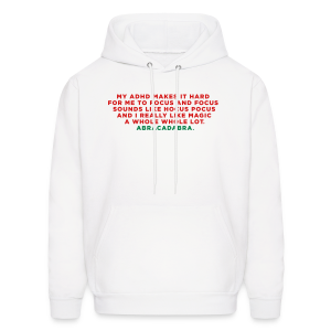 ADHD Hocus Pocus Saying - Men's Hoodie