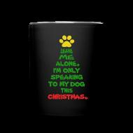 Mugs & Drinkware ~ Full Color Mug ~ Only Speaking To My Dog This Christmas Mug