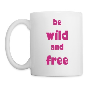 Wild and Free Mug - Coffee/Tea Mug