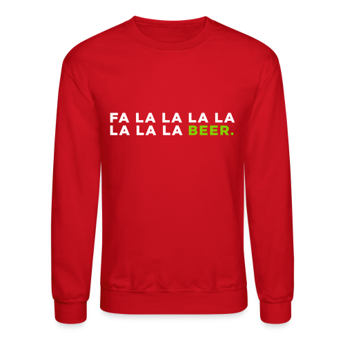 Funny Beer Christmas Song - Crewneck Sweatshirt
