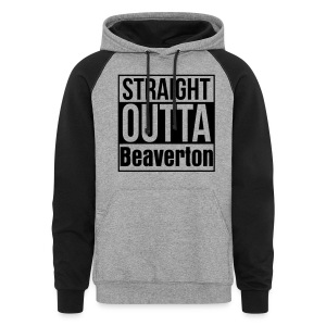 Straight Outta Beaverton - Colorblock Hoodie