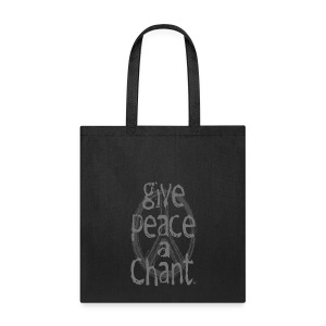 Give Peace A Chant Tote - Tote Bag