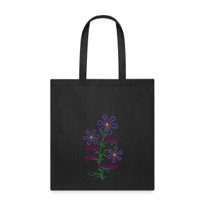 Bloom Where You're Planted Tote - Tote Bag