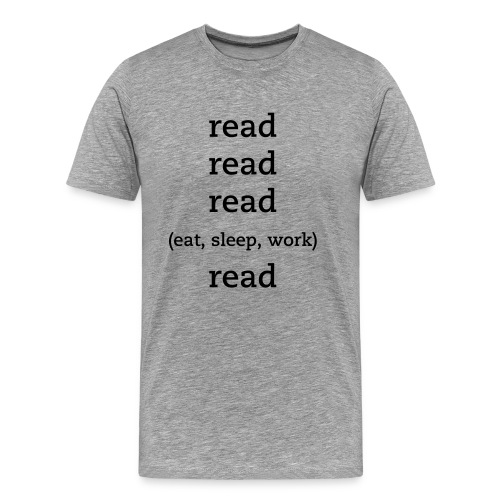 Read All Day Men's Tee - Men's Premium T-Shirt