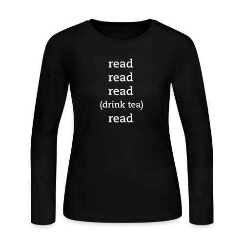 Read with Tea Women's Long Sleeve Tee - Women's Long Sleeve Jersey T-Shirt