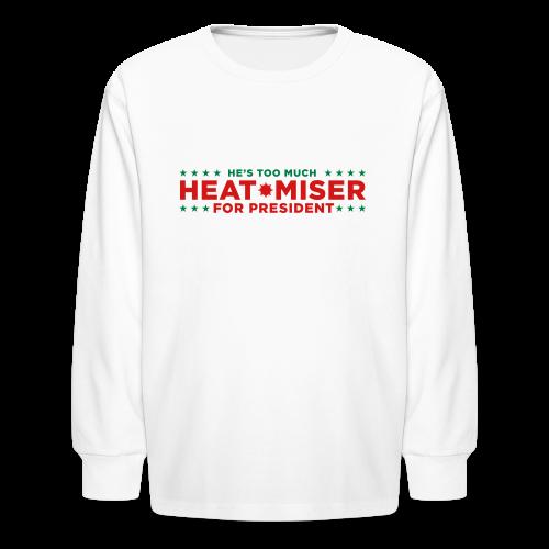 Heat Miser for President - Kids' Long Sleeve T-Shirt
