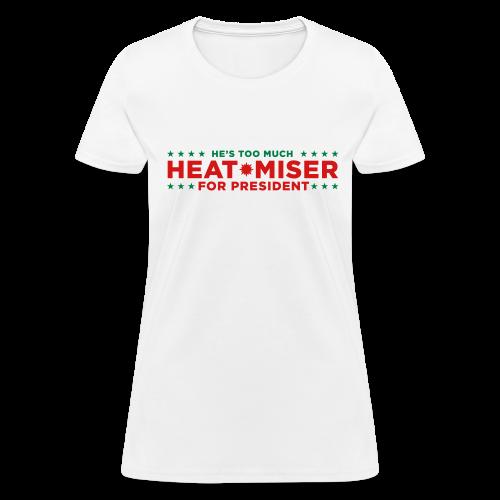 Heat Miser for President - Women's T-Shirt