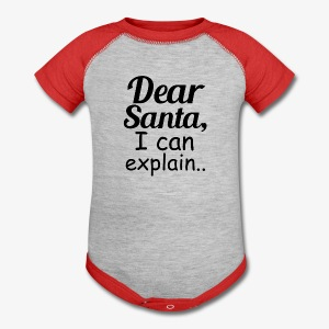 Dear Santa I can explain funny baby Christmas shirt - Baby Contrast One Piece