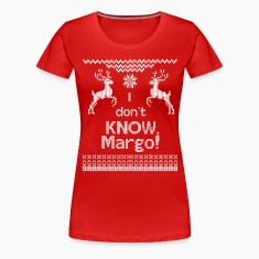 I Don't Know Margo Women's T-Shirts