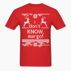 I Don't Know Margo! T-Shirts