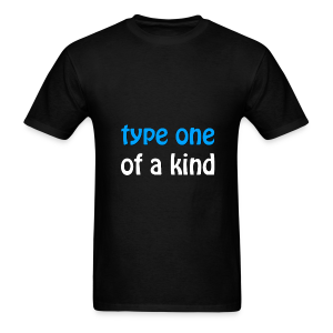 Type One of a Kind - Men's T-Shirt