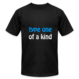 Type One of a Kind - Men's T-Shirt by American Apparel
