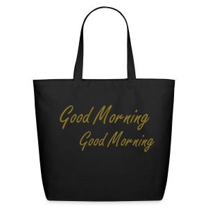 Good Morning Tote - Eco-Friendly Cotton Tote