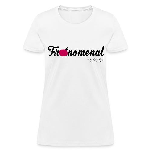 Fronomenal - Women's T-Shirt