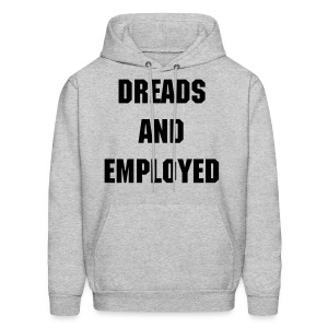 What the Frizz: Dreads & Employed - Men's Hoodie