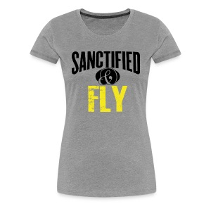 Sanctified & FLY - Women's Premium T-Shirt