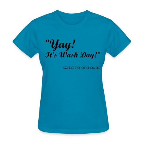 What the Frizz: Wash Day - Women's T-Shirt