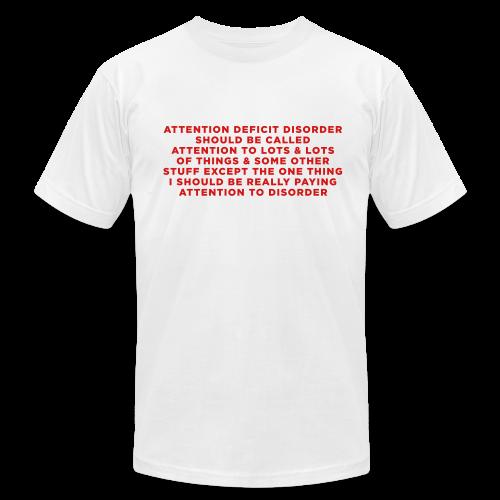 Humorous ADHD Saying - Men's  Jersey T-Shirt
