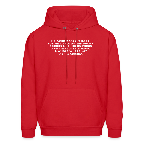 ADHD Magic Funny Quote - Men's Hoodie