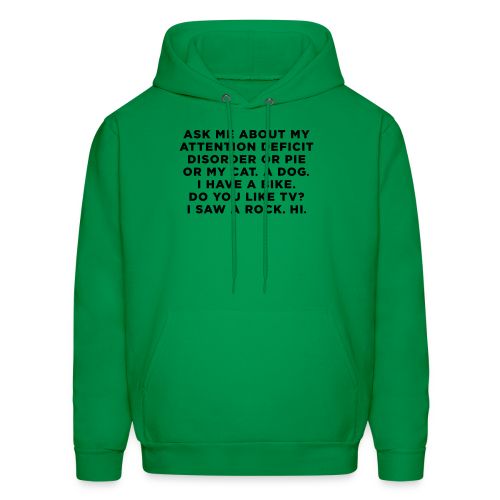 Ask Me About My ADD Quote - Men's Hoodie