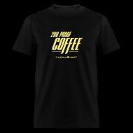 T-Shirts ~ Men's T-Shirt ~ 200 Proof Coffee