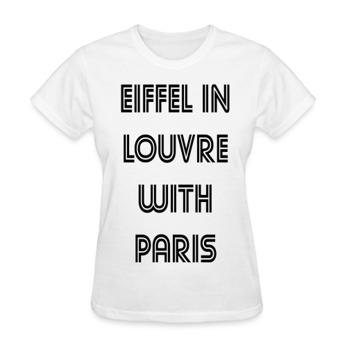 I FELL IN LOVE WITH PARIS - Women's T-Shirt