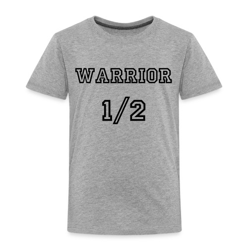 Warrior Toddler - Toddler Premium T-Shirt