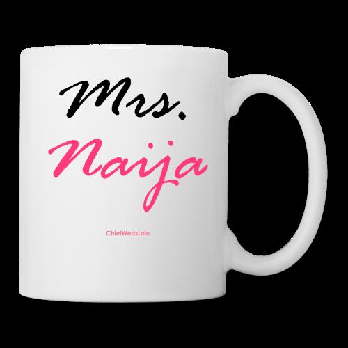 Mrs. Naija Mug - Coffee/Tea Mug
