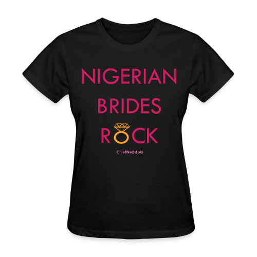Nigerian Brides Rock Black Tee - Women's T-Shirt