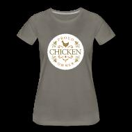 Women's T-Shirts ~ Women's Premium T-Shirt ~ Proud chicken owner