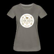Women's T-Shirts ~ Women's Premium T-Shirt ~ Proud chicken mom