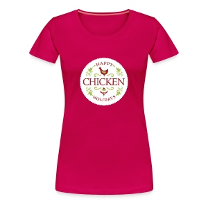 Happy chicken holidays - Women's Premium T-Shirt