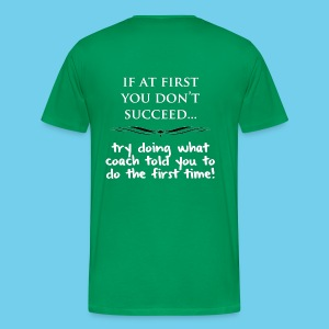 If at First you don't succeed.. - Men's Premium Tee - Men's Premium T-Shirt