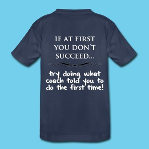 If at First you don't succeed.. - Youth Premium Tee - Kids' Premium T-Shirt