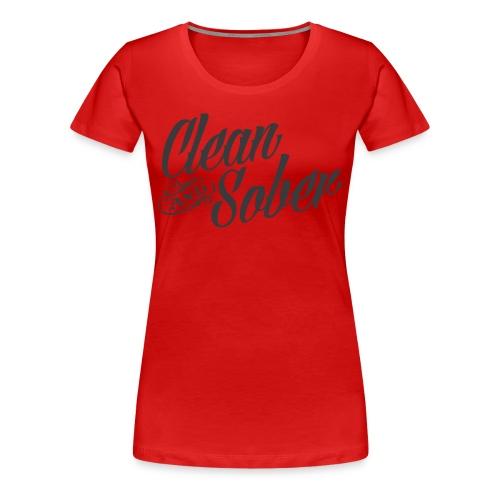 Women's Clean & Sober T - Women's Premium T-Shirt