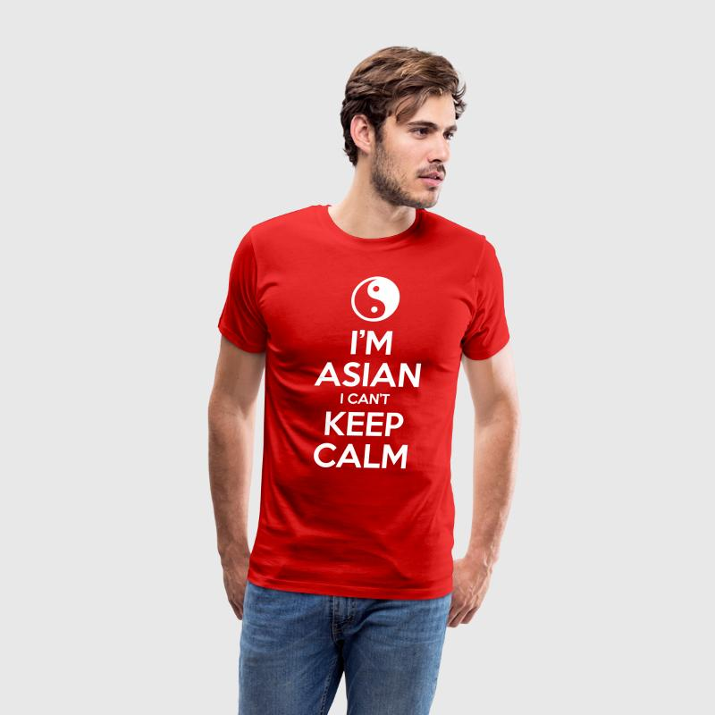 I'm Asian I Can't Keep Calm T-Shirts - Men's Premium T-Shirt