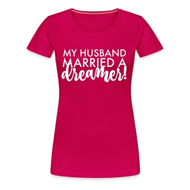My Husband Married a Dreamer