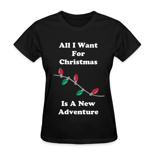 All I Want For Christmas Black Tee - Women's T-Shirt