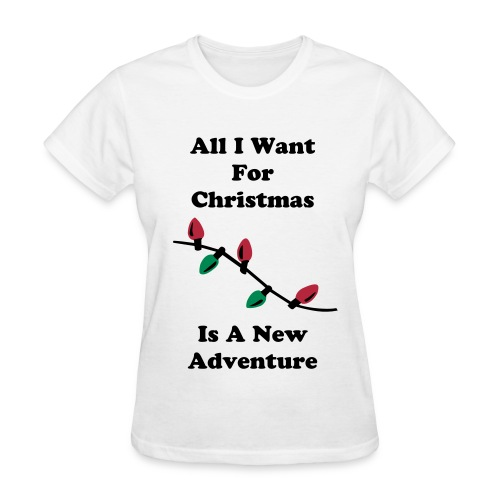All I Want For Christmas Tee - Women's T-Shirt