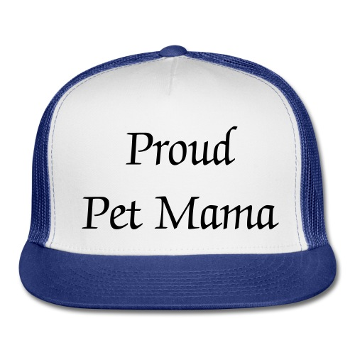 Proud Pet Mama Hat - BLK FNT - Trucker Cap