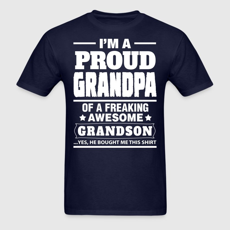 Proud Grandpa....... T-Shirts - Men's T-Shirt