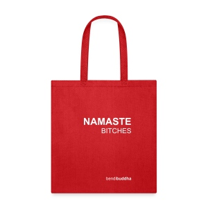 Namaste Bitches - Tote Bag