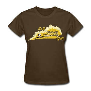 Is It Thirsty Thursday Yet? Women's - Women's T-Shirt