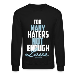Too Many  - Crewneck Sweatshirt